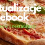 Aktualizacje Facebooka dla aplikacji wydarzenia z restauracjami, barami i innymi.